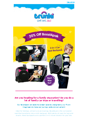 Trunki (UK) - Heading for a Staycation? 20% off our BoostApak Car Seats ⭐