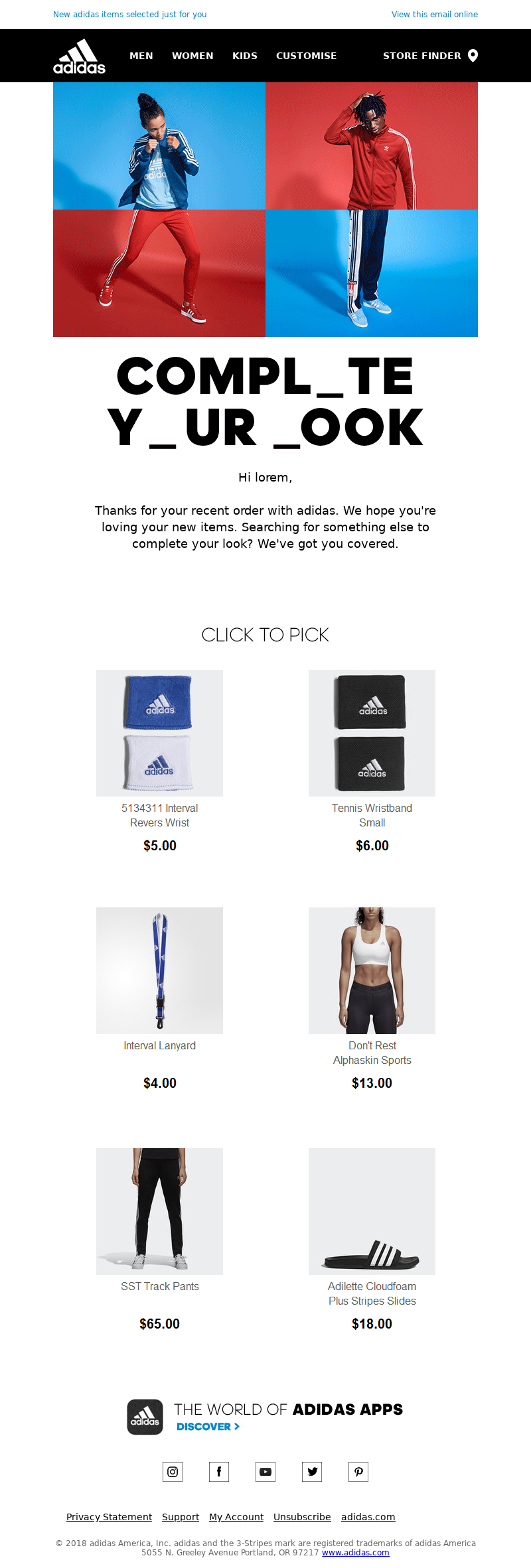 View this email online Adidas Logo MEN WOMEN KIDS STORE FINDER COMPLETE YOU