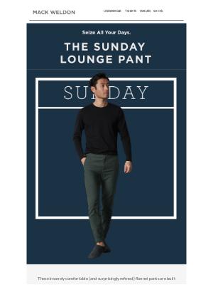 Mack Weldon - What if every day felt like Sunday?