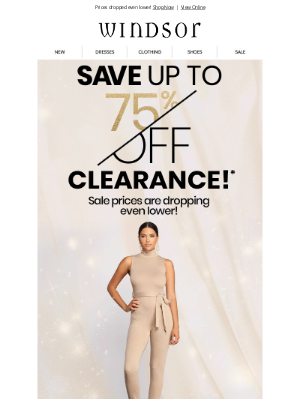 Windsor Fashions - 🔴 SALE ALERT! Up to 75% OFF Clearance!