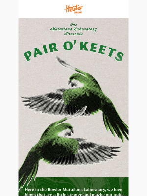 Pair O' Keets Mutation