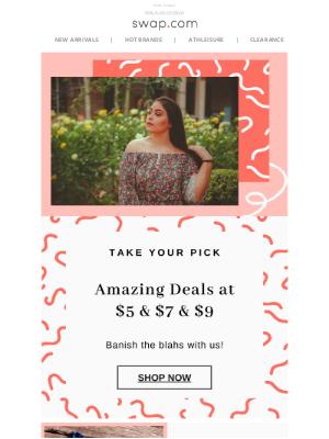 Swap - $5, $7 or $9? 💰