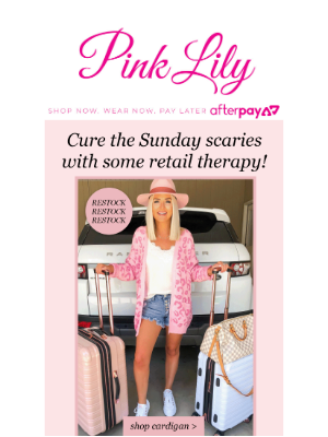 The Pink Lily Boutique - Sunday scaries? We have the cure...