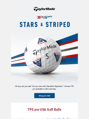 TaylorMade Golf - Stars & Striped with the TP5 pix USA