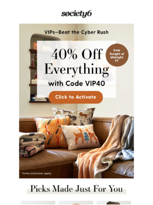 Society6 - {VIPs Only} 40% Off Early Cyber Savings