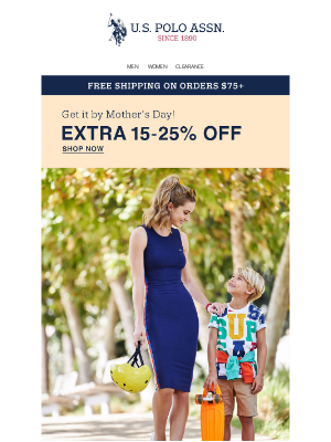 U.S. Polo Assn. - Mother's Day Picks – up to 25% off your ENTIRE purchase.