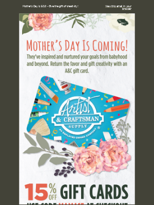 🌷 15% Off A&C Gift Cards!