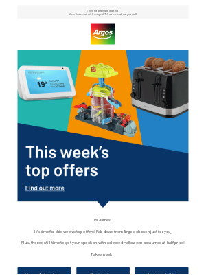 Argos (UK) - James, our top offers of the week, just for you...