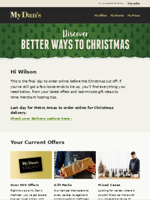 Hi Wilson - Discover better ways to Christmas and last chance for Metro delivery!