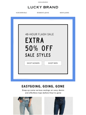 Lucky Brand - ICYMI: Extra 50% Off Sale Is Back!