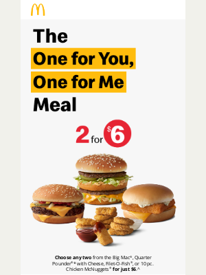 McDonald's - 2 for $6? That's a win-win.