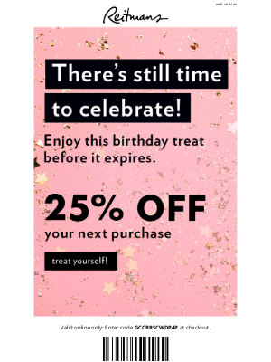 Reitmans (CA) - Don't forget about your birthday treat on us!