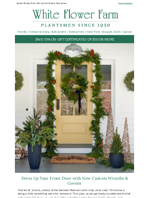 White Flower Farm - Dress Up Your Front Door with New Custom Wreaths & Greens