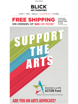 Blick Art Materials - Be an advocate for the arts!