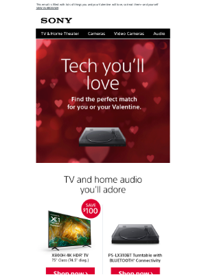 Sony - Gifts for Your Special Someone: TV ♥ Cameras ♥ Audio ♥ More