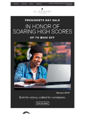 Alienware - This Presidents Day, load up on savings and gaming achievements.