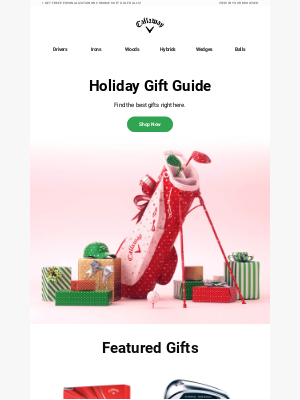 Callaway Golf - Holiday Gift Guide   Shop Great Gifts Now!