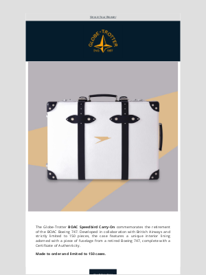 Globe-Trotter - Don't miss the Limited Edition BOAC 747 Carry-On Suitcase