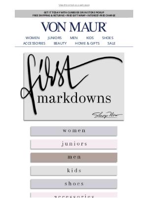 Von Maur - First Markdowns Just Added!