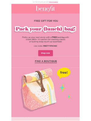 Benefit Cosmetics - FREE picnic-perfect bag for you!