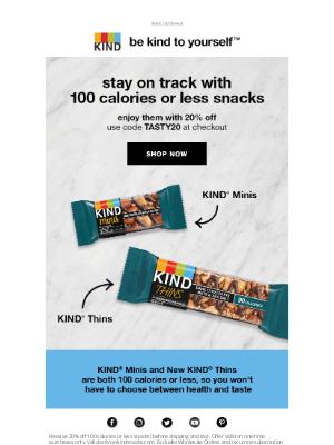 KIND Snacks - Enjoy 20% off tasty 100 calories or less snacks