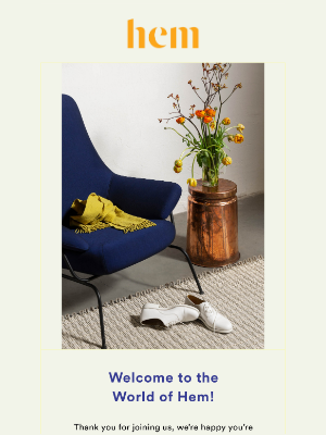 Welcome to the world of Hem!
