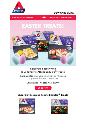 Atkins - Save on All Atkins Endulge® Products This Easter!