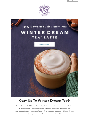 The Coffee Bean and Tea Leaf - There's nothing cozier than a Winter Dream 😉