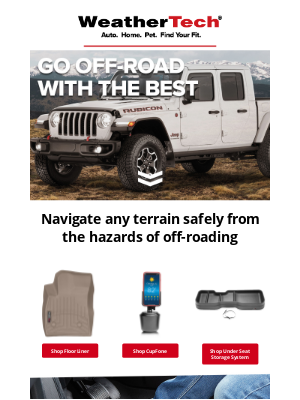 WeatherTech - Off-Roading Experts Know The Drill