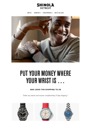 Shinola - Complementary Shipping … Do we have your attention now?