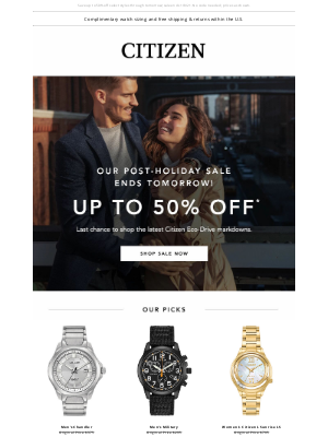 Citizen Watch Company - Our Post-Holiday Sale Ends Tomorrow - Don't Miss It!