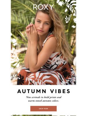 Roxy - Autumn Vibes