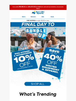 Sun & Ski - Final Day to Save up to 40% OFF