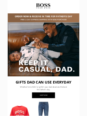 HUGO BOSS - Your Dad Deserves Something Special