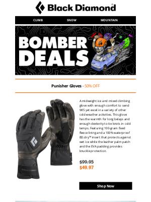 Black Diamond Equipment - BOMBER DEALS: 50% off Punisher Gloves