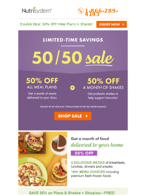 50% OFF All Meals + 50% OFF A Month of Shakes!