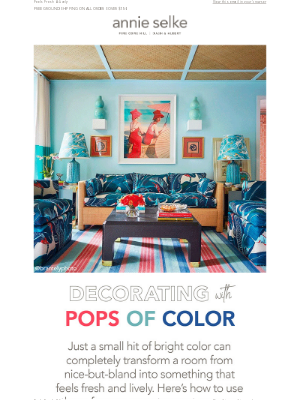 Annie Selke - Decorating with Pops of Color!