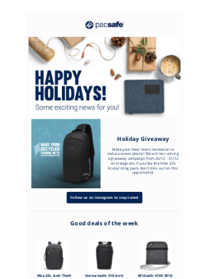 Pacsafe - Happy holidays! Some exciting news for you!