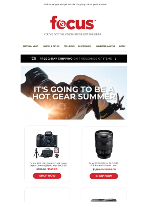 Focus Camera - Hot Days, Hotter Deals 🔥 | Up to $300 off Sony, Canon, & More