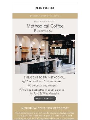 MistoBox - 📣🔥 New Roaster Alert: Welcome Methodical Coffee 🔥📣