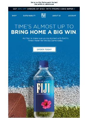 FIJI Water - Last chance to stock up on FIJI Water