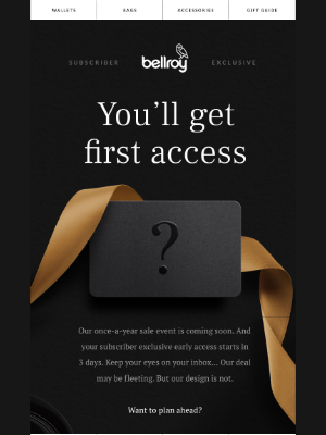 Bellroy - The main event is coming.