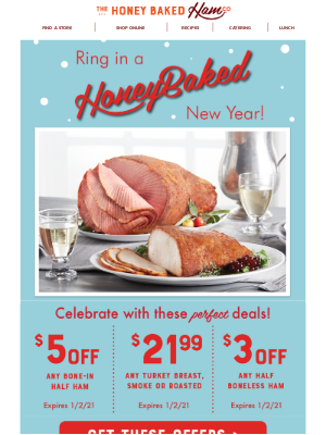 HoneyBaked Ham Online - 🥂HURRY! Don't miss these New Year's Deals!