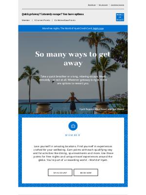 Hyatt Hotels - Your Account Summary – So Many Ways to Get Away