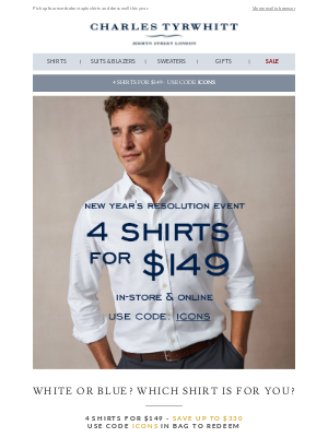 Charles Tyrwhitt - Mix and match 4 shirts for $149