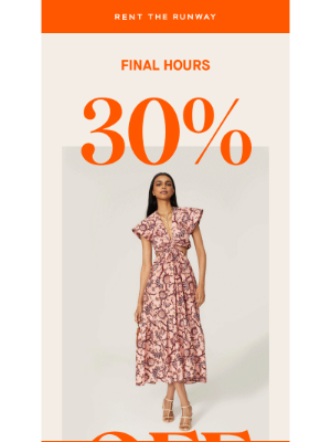 Rent the Runway - #JUSTFORYOU: 30% OFF ends today!