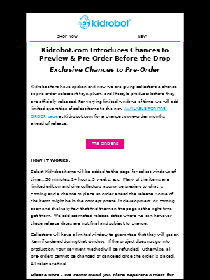 Kidrobot - Exclusive Chances to PREVIEW & PRE-ORDER from Kidrobot!