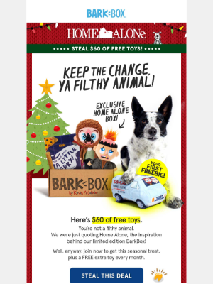 🐶 Black Friday Special: $60 of FREE Toys + the Home Alone Box 🐶