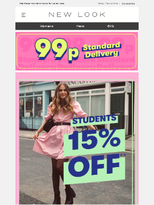 New Look (UK) - Calling all students: 15% off + 99p delivery