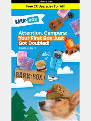 BarkBox - 🏕️ 2X upgrade on our Summer Camp Box!️